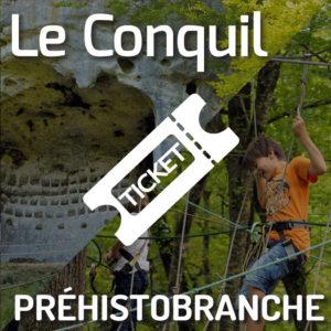 Le Conquil  + Préhistobranche